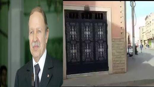 """بسبب منزله الآيل للسقوط.. الرئيس الجزائري """"بوتفليقة"""" مطلوب في وجدة"""