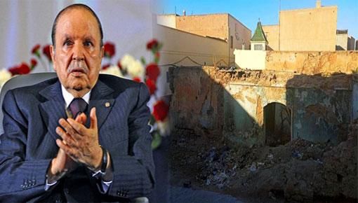 سلطات مدينة وجدة تشرع في عملية هدم منزل الرئيس الجزائري عبد العزيز بوتفليقة